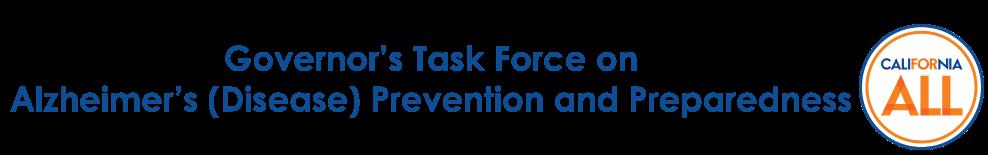 Governor's Task Force on Alzheimer's (Disease) Prevention and Preparedness