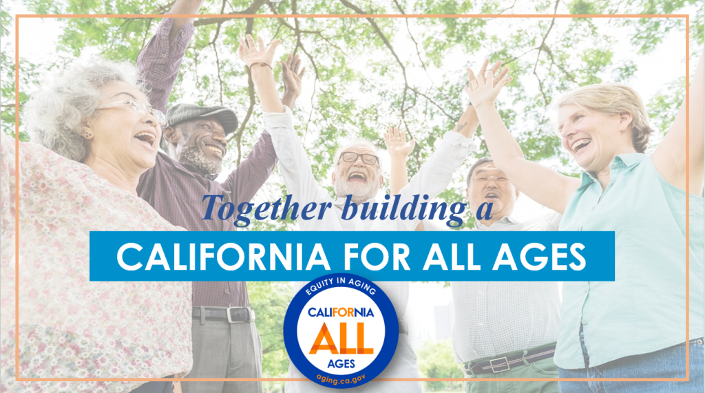Together building a California for all ages